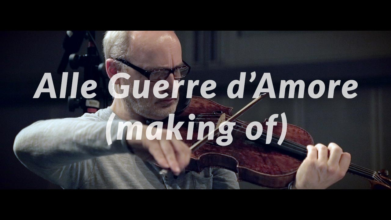 Alle guerre d'amore (making of) - il video