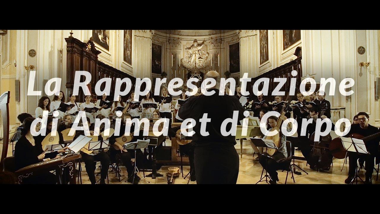 La Rappresentazione di Anima et di Corpo - il video